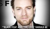 Evan McGregor : Ar trebui sa vizionati Blackfish inainte de a va decide sa va duceti copiii la orice fel de parc acvatic.